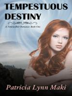 Tempestuous Destiny