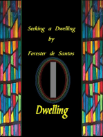 Seeking a Dwelling
