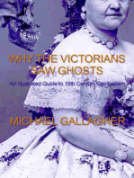 Why the Victorians Saw Ghosts