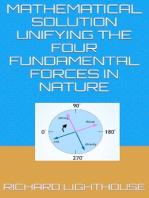 Mathematical Solution Unifying the Four Fundamental Forces in Nature