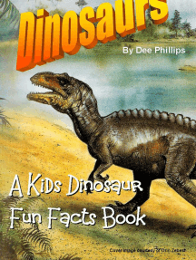 Dinosaurs: A Kids Dinosaur Fun Facts Book
