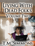 Living With Dead Folks, Volume Two