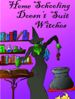 Homeschooling Doesn't Suit Witches