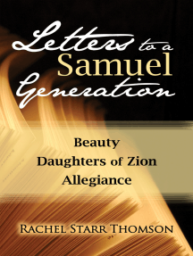 Letters to a Samuel Generation: Beauty; Daughters of Zion; Allegiance