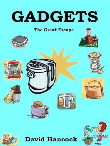Gadgets: The Great Escape