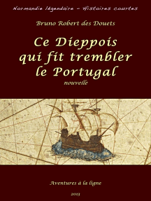 Ce Dieppois qui fit trembler le Portugal