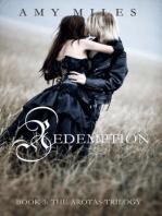 Redemption, Book III of the Arotas Trilogy