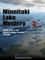 Minnitaki Lake Mystery