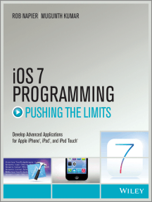 iOS 7 Programming Pushing the Limits: Develop Advance Applications for Apple iPhone, iPad, and iPod Touch