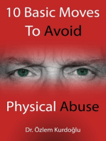 10 Basic Moves To Avoid Physical Abuse