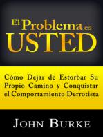 El Problema es Usted