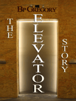 The Elevator Story