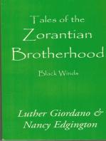 Tales of the Zorantian Brotherhood Volume One