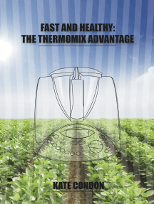 Fast and Healthy: The Thermomix Advantage