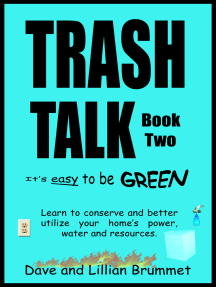 Trash Talk: It's Easy to be Green - Book Two