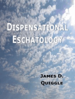Dispensational Eschatology, An Explanation and Defense of the Doctrine