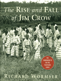 The Rise and Fall of Jim Crow: The Companion to the PBS Television Series