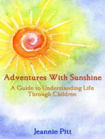Adventures with Sunshine
