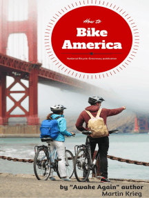 How to Bike America, the Psychology Needed for any Large Undertaking