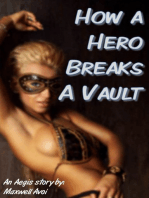 How a Hero Breaks a Vault