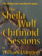 The Sheila Wulf Chitinoid Sessions
