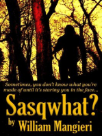 Sasqwhat?