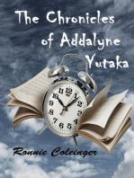 The Chronicles of Addalyne Yutaka