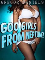 Goo Girls From Neptune!