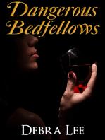 Dangerous Bedfellows