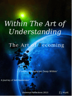 Within The Art of Understanding, The Art of Becoming