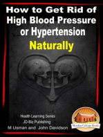 How to Get Rid of High Blood Pressure or Hypertension Naturally