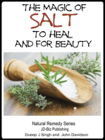 The Magic of Salt To Heal and for Beauty