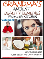 Grandma's Ancient Beauty Remedies From Her Kitchen