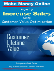 How to Increase Sales Using Customer Value Optimization: Make Money Online