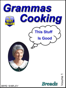 Gramma's Cooking Breads