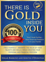 There is Gold Inside You