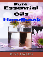 Pure Essential Oils Handbook