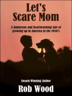 Let's Scare Mom