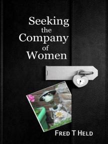 Seeking the Company of Women