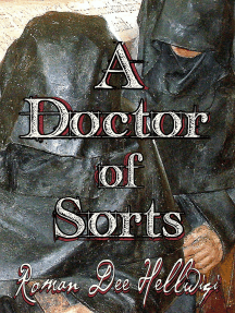 A Doctor of Sorts