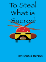 To Steal What Is Sacred