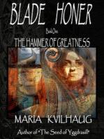 BLADE HONER - Book One