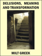 Delusions, Meaning and Transformation