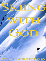 Skiing With God