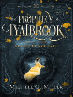 Never Let You Fall (The Prophecy of Tyalbrook, book 1)