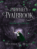 Never Let You Go (The Prophecy of Tyalbrook, book 2)