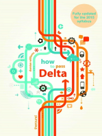 How to Pass Delta