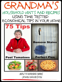 Grandma's Household Hints and Recipes Using Time Tested Economical Tips in Your Home