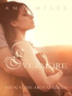Evermore, an Arotas novella