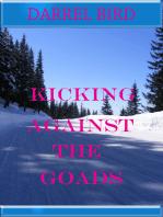 Kicking Against The Goads
